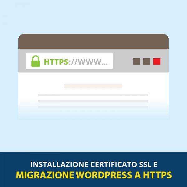 Installazione Certificato SSL e migrazione WordPress a HTTPS